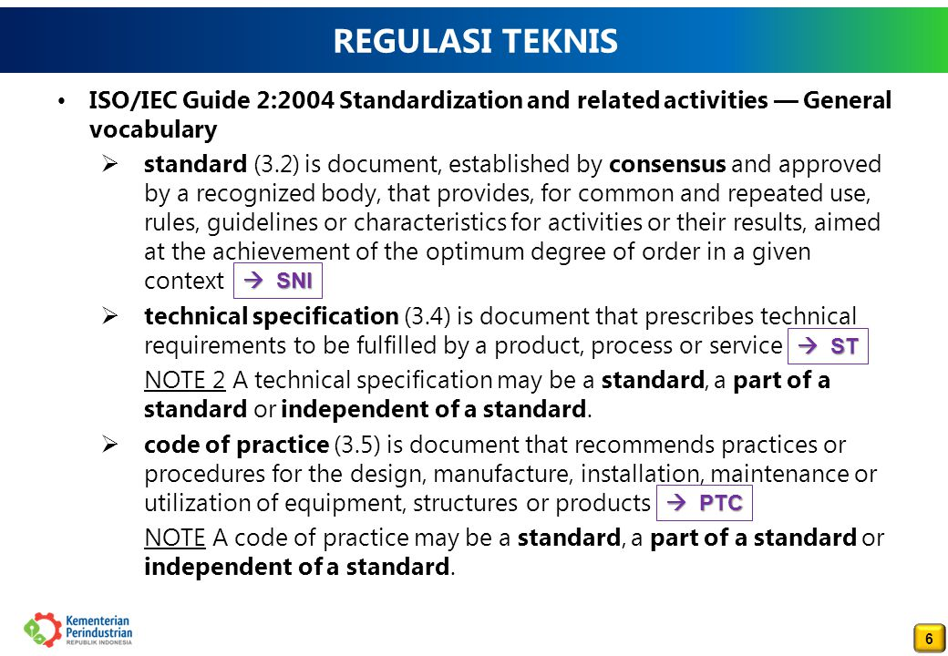 REGULASI TEKNIS ISO/IEC Guide 2:2004 Standardization and related activities — General vocabulary.