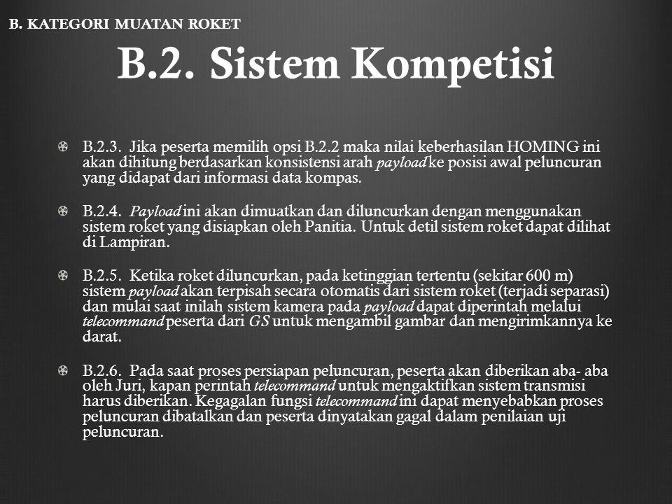 B.2. Sistem Kompetisi B. KATEGORI MUATAN ROKET