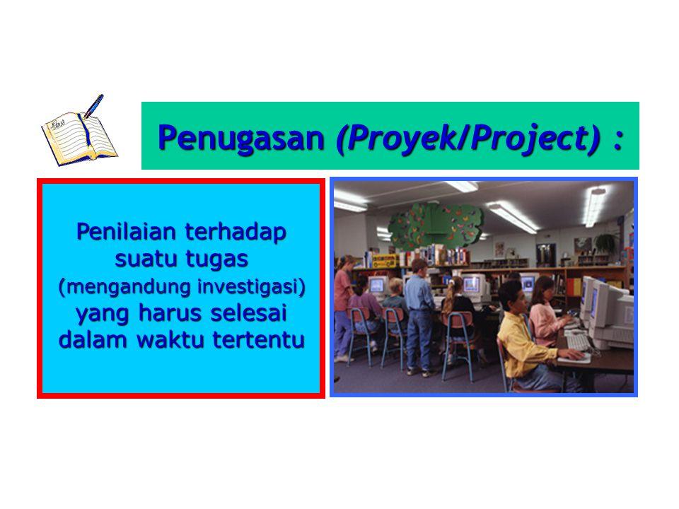 Penugasan (Proyek/Project) :