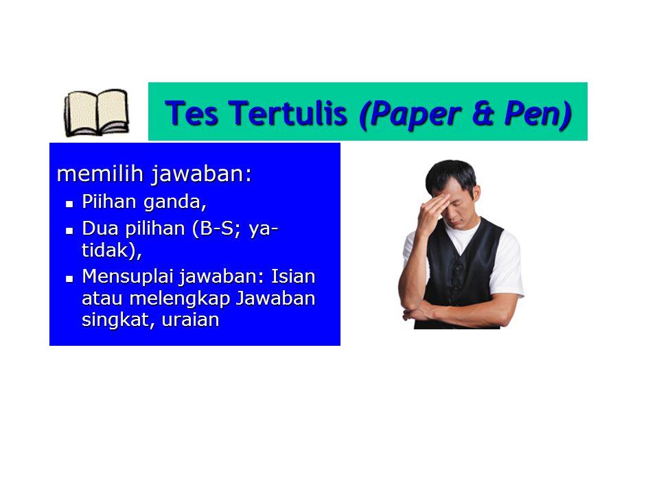 Tes Tertulis (Paper & Pen)