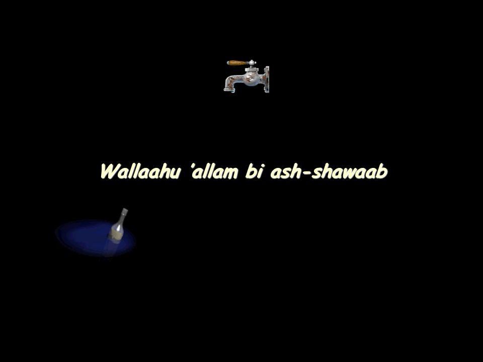 Wallaahu 'allam bi ash-shawaab