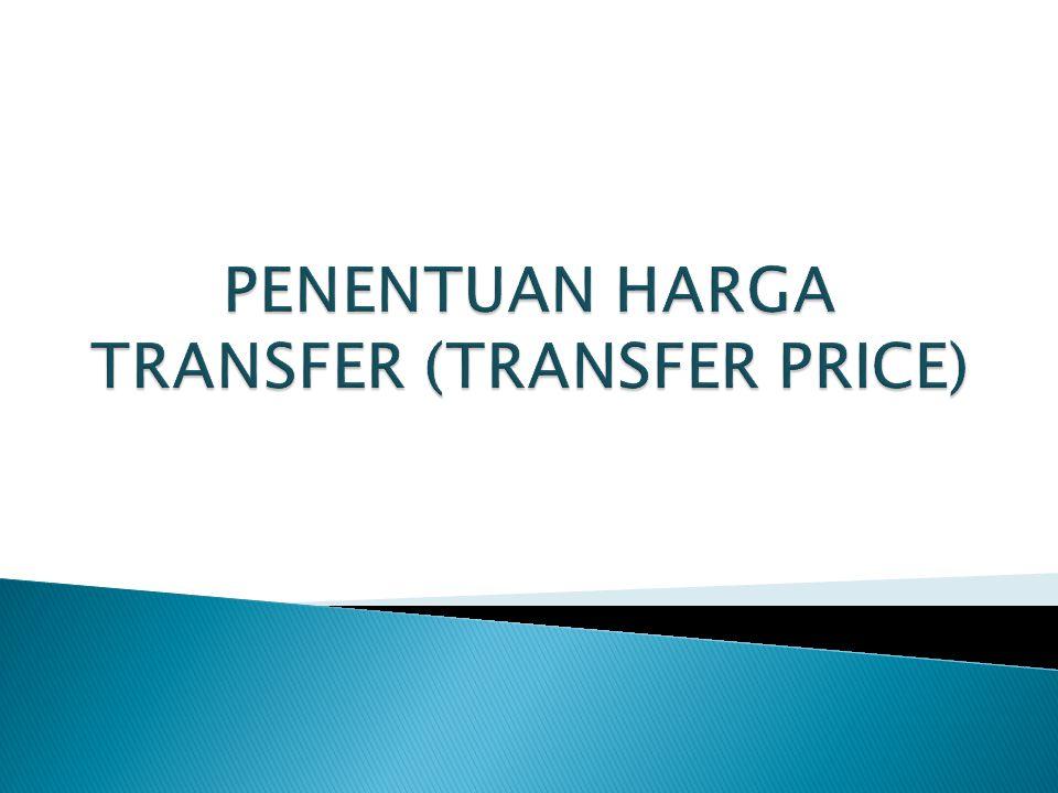 PENENTUAN HARGA TRANSFER (TRANSFER PRICE)