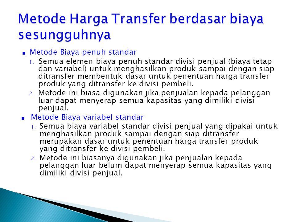 Metode Harga Transfer berdasar biaya sesungguhnya