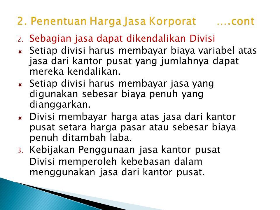 2. Penentuan Harga Jasa Korporat ….cont
