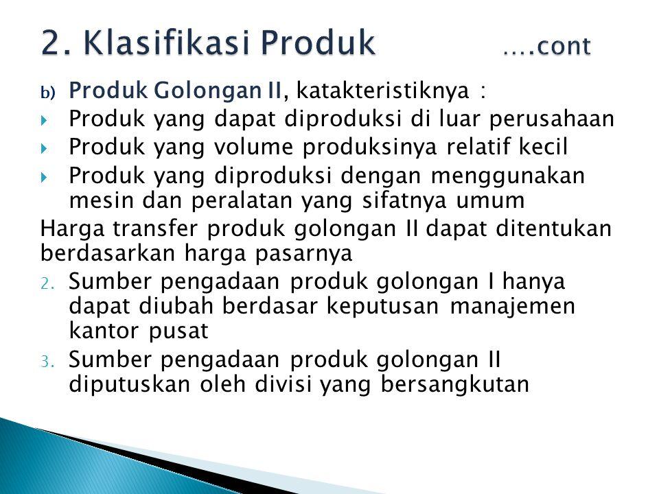 2. Klasifikasi Produk ….cont