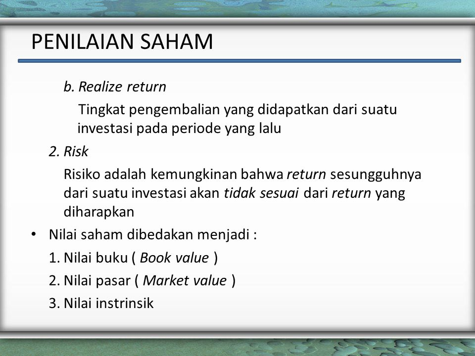 PENILAIAN SAHAM b. Realize return