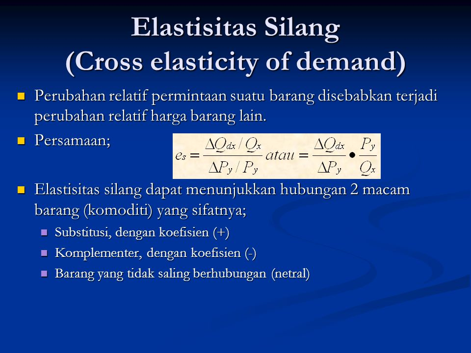 Elastisitas Silang (Cross elasticity of demand)
