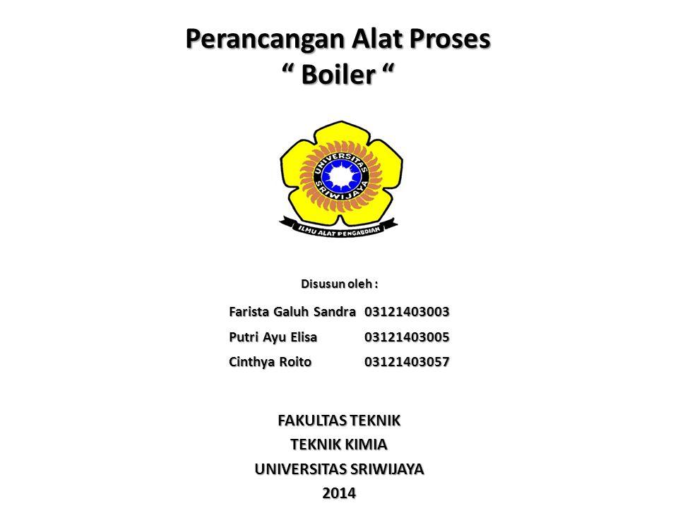 Perancangan Alat Proses Boiler