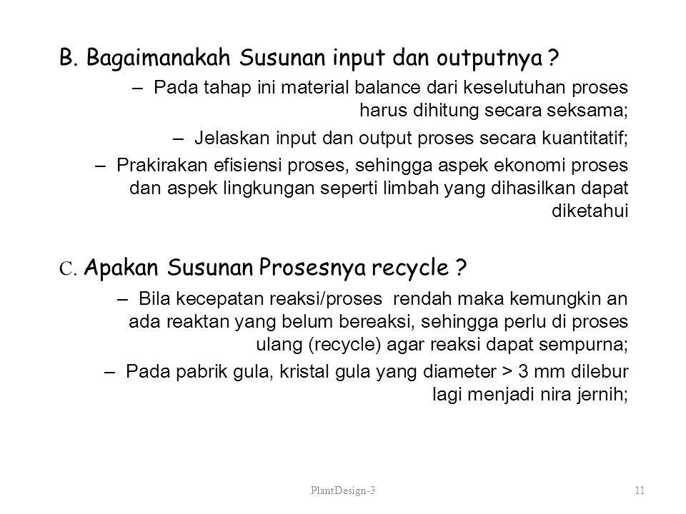 B. Bagaimanakah Susunan input dan outputnya
