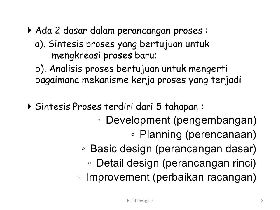Development (pengembangan) Planning (perencanaan)