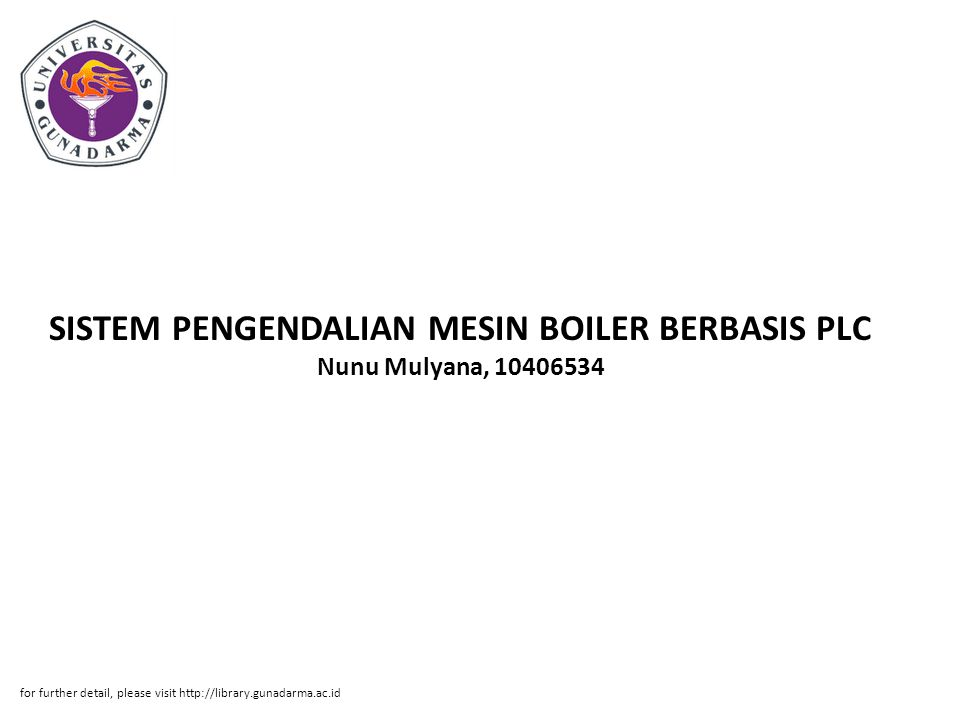 SISTEM PENGENDALIAN MESIN BOILER BERBASIS PLC Nunu Mulyana, 10406534