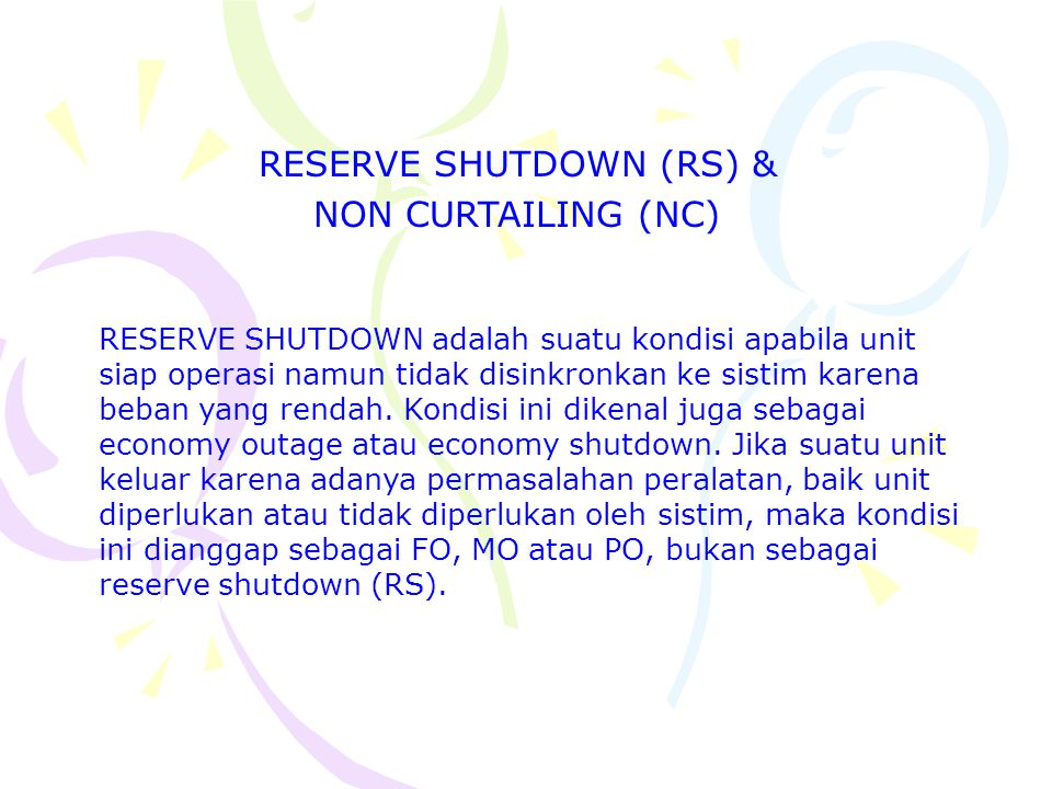 RESERVE SHUTDOWN (RS) &