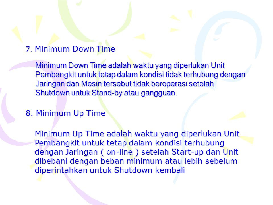7. Minimum Down Time