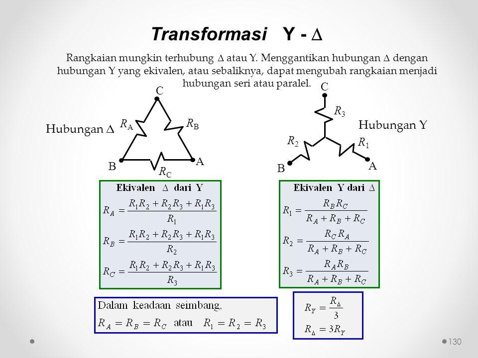 Transformasi Y -  R3 A B C R1 R2 RC A B C RA RB Hubungan Y Hubungan 
