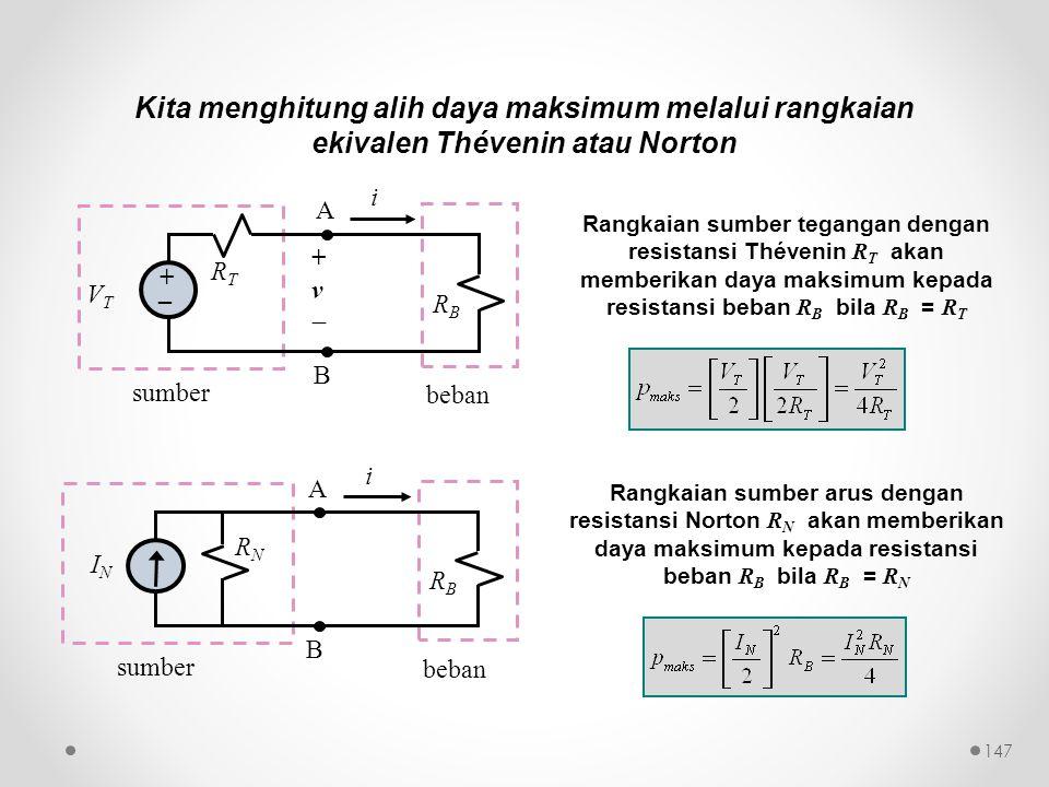 Kita menghitung alih daya maksimum melalui rangkaian ekivalen Thévenin atau Norton