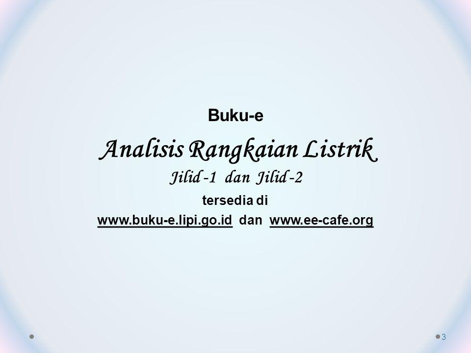 Analisis Rangkaian Listrik www.buku-e.lipi.go.id dan www.ee-cafe.org