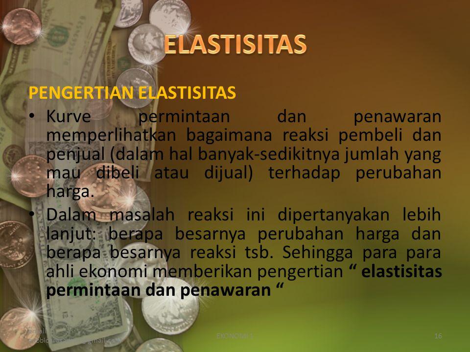 ELASTISITAS PENGERTIAN ELASTISITAS