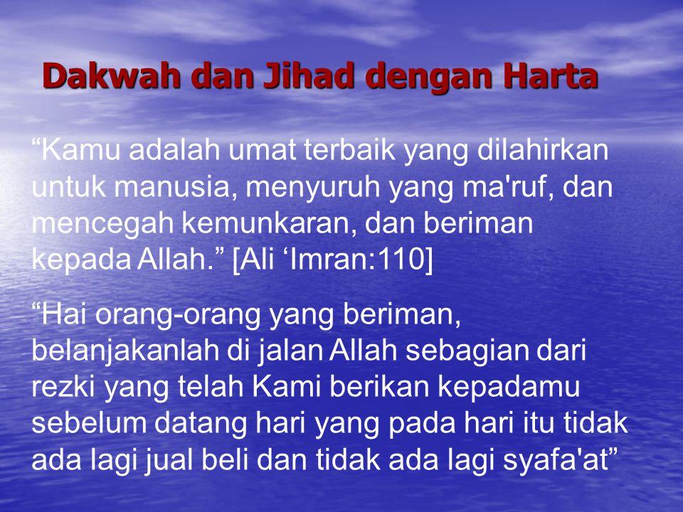 Dakwah dan Jihad dengan Harta