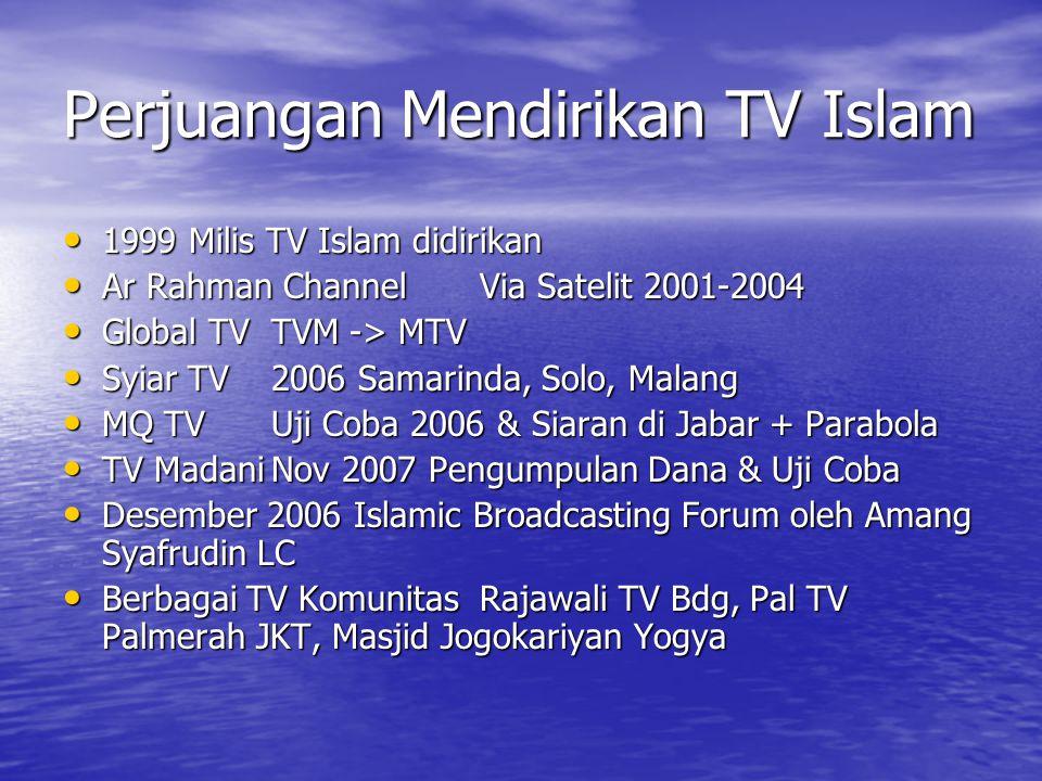 Perjuangan Mendirikan TV Islam
