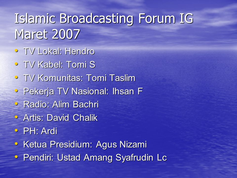 Islamic Broadcasting Forum IG Maret 2007
