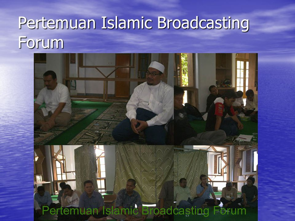 Pertemuan Islamic Broadcasting Forum