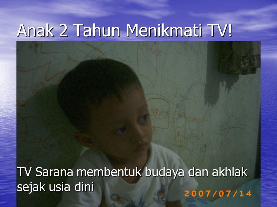 Anak 2 Tahun Menikmati TV!