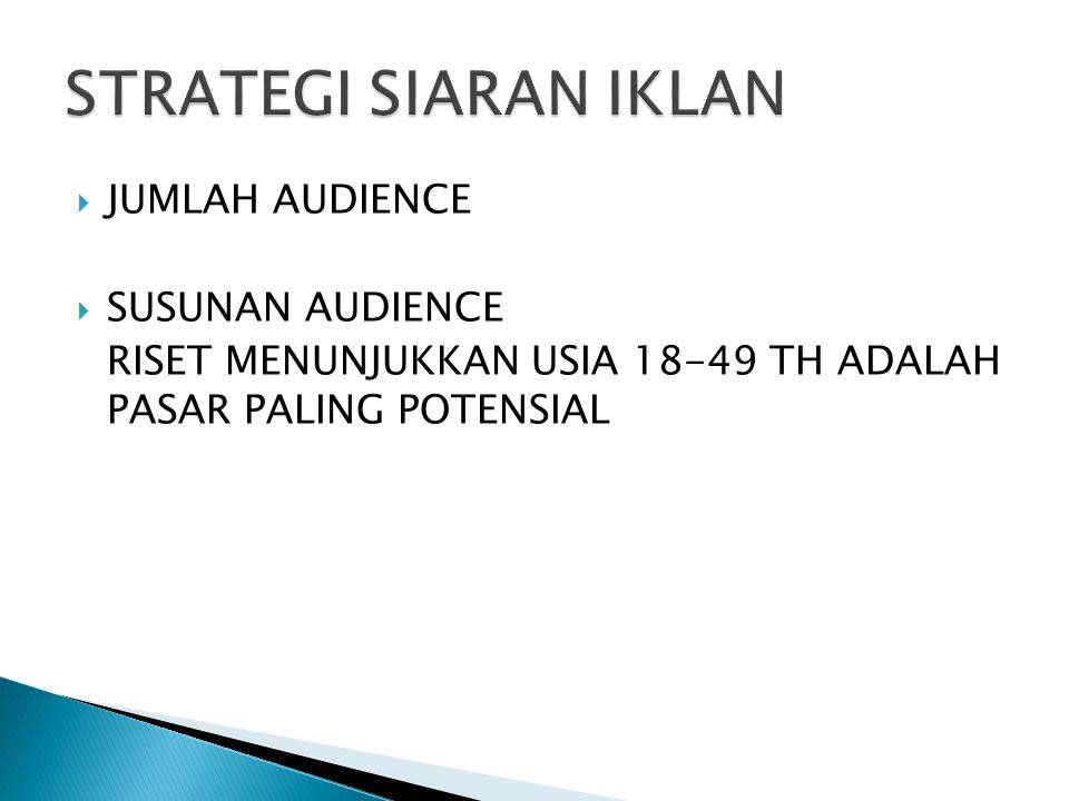 STRATEGI SIARAN IKLAN JUMLAH AUDIENCE SUSUNAN AUDIENCE