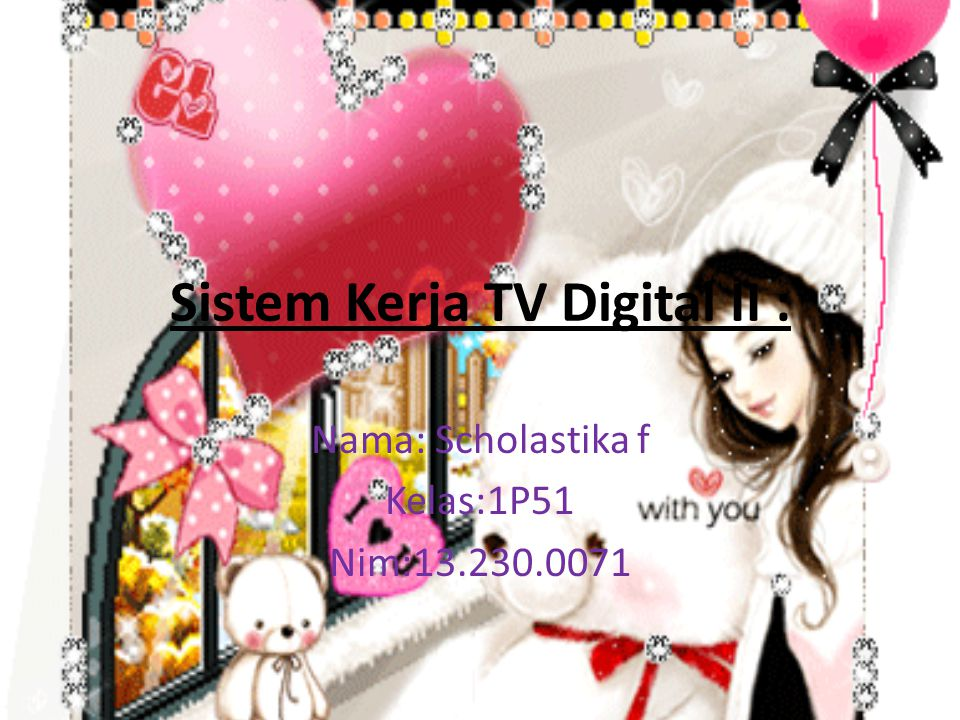 Sistem Kerja TV Digital II :