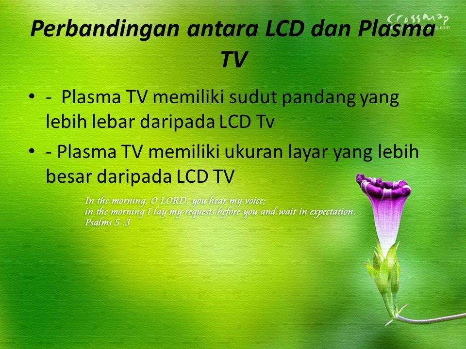 Perbandingan antara LCD dan Plasma TV