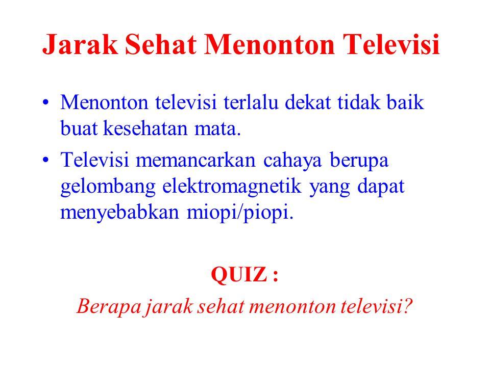 Jarak Sehat Menonton Televisi