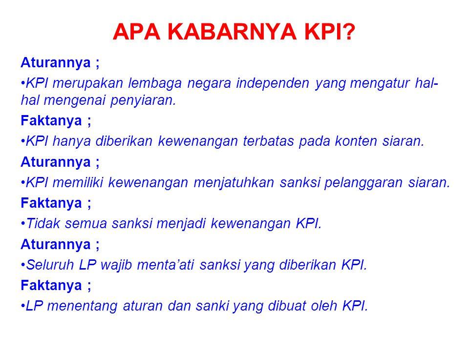 APA KABARNYA KPI Aturannya ;