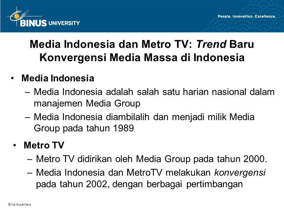 Media Indonesia dan Metro TV: Trend Baru Konvergensi Media Massa di Indonesia