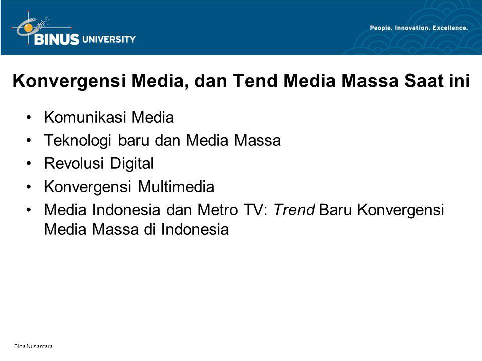 Konvergensi Media, dan Tend Media Massa Saat ini