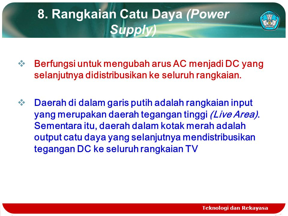 8. Rangkaian Catu Daya (Power Supply)