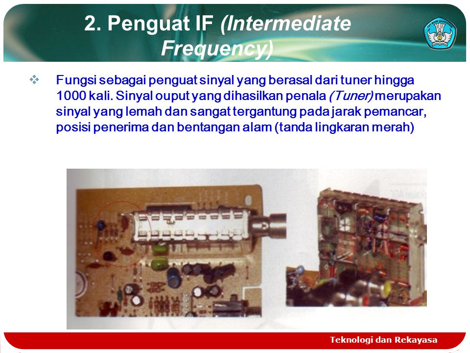 2. Penguat IF (Intermediate Frequency)