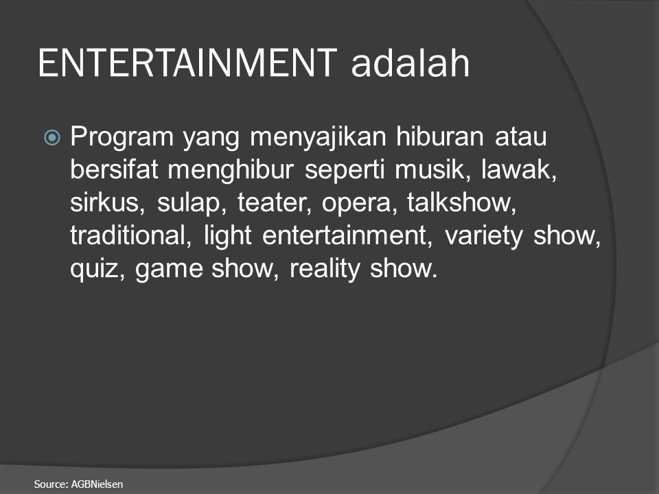 ENTERTAINMENT adalah