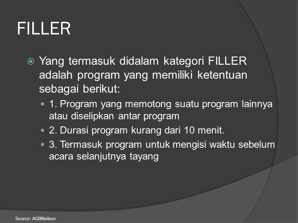 FILLER Yang termasuk didalam kategori FILLER adalah program yang memiliki ketentuan sebagai berikut: