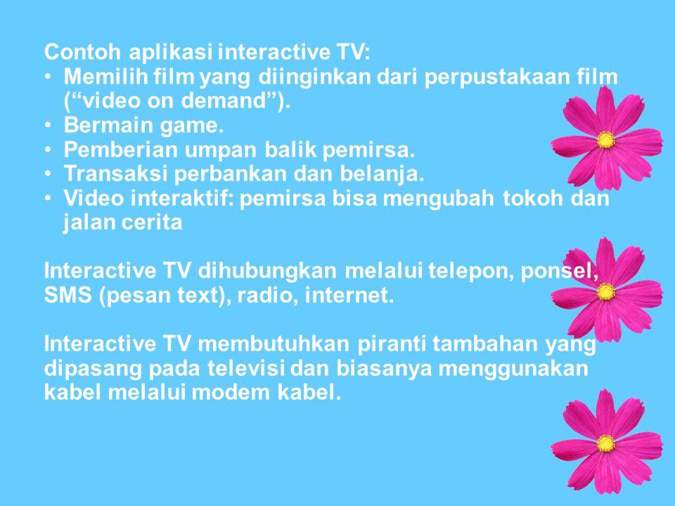 Contoh aplikasi interactive TV: