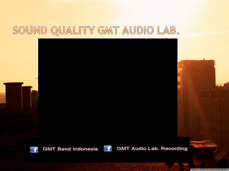 SOUND QUALITY GMT AUDIO LAB.