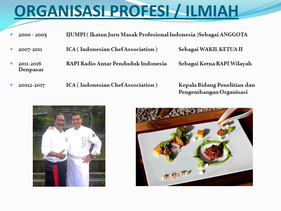 ORGANISASI PROFESI / ILMIAH