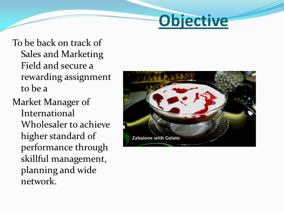 Objective To be back on track of Sales and Marketing Field and secure a rewarding assignment to be a.