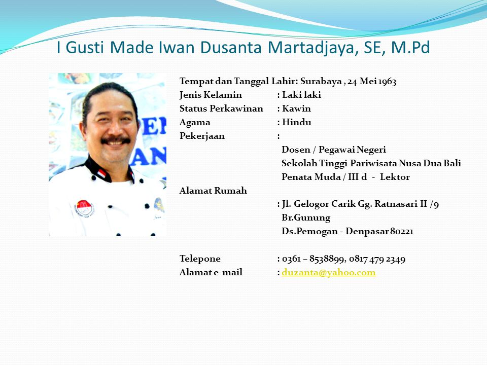 I Gusti Made Iwan Dusanta Martadjaya, SE, M.Pd