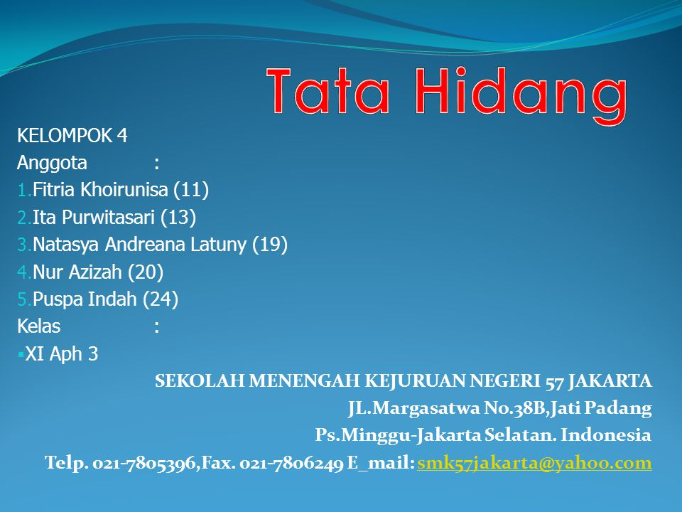 Tata Hidang KELOMPOK 4 Anggota : Fitria Khoirunisa (11)