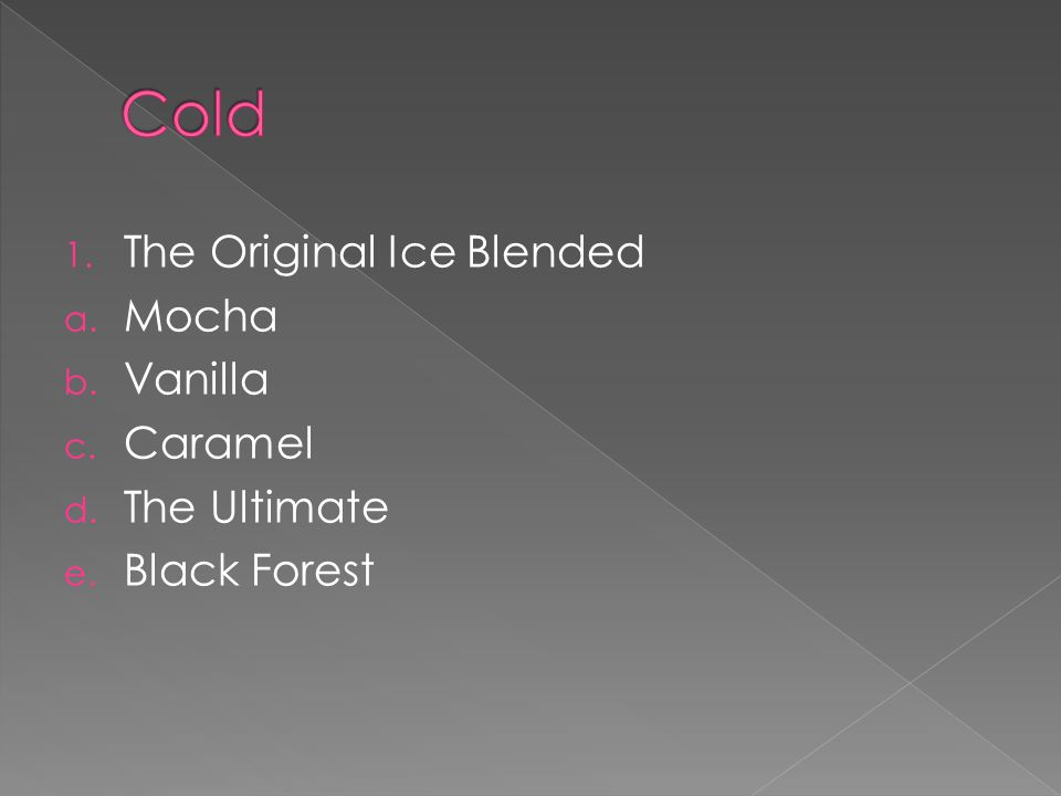 Cold The Original Ice Blended Mocha Vanilla Caramel The Ultimate