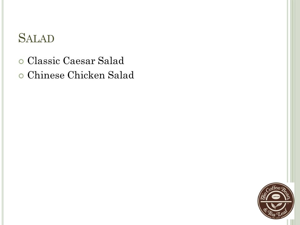 Salad Classic Caesar Salad Chinese Chicken Salad