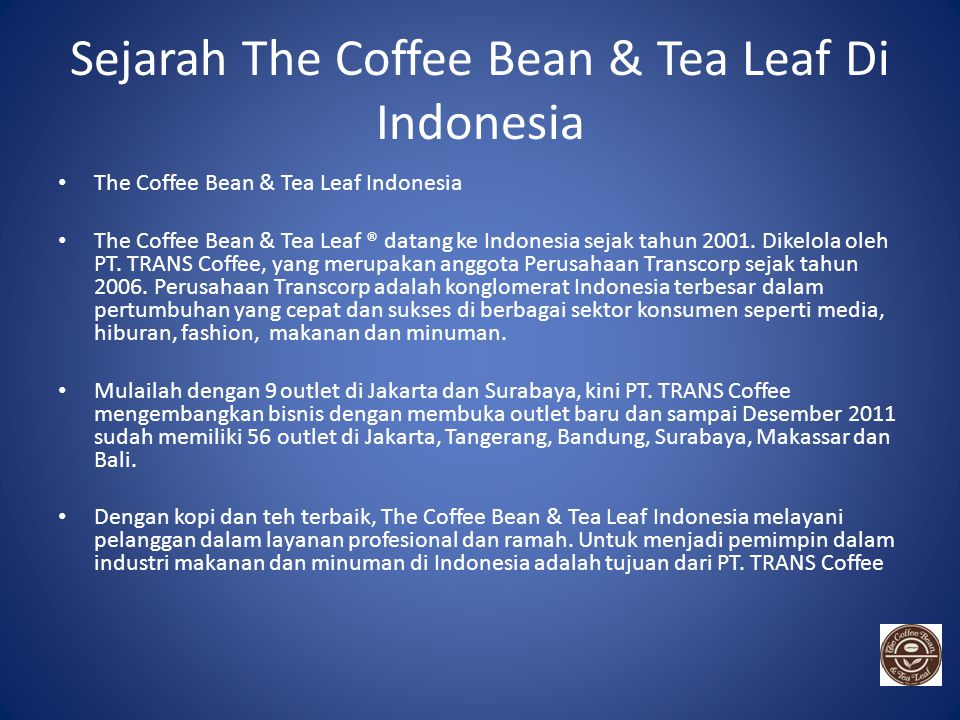 Sejarah The Coffee Bean & Tea Leaf Di Indonesia