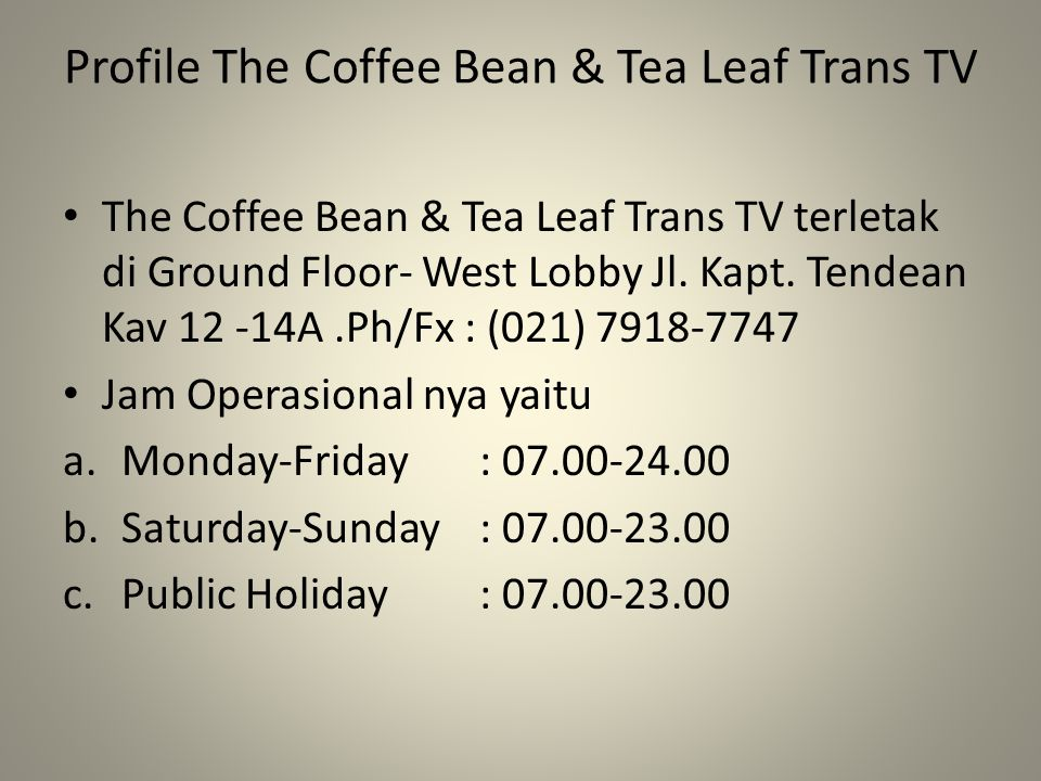 Profile The Coffee Bean & Tea Leaf Trans TV
