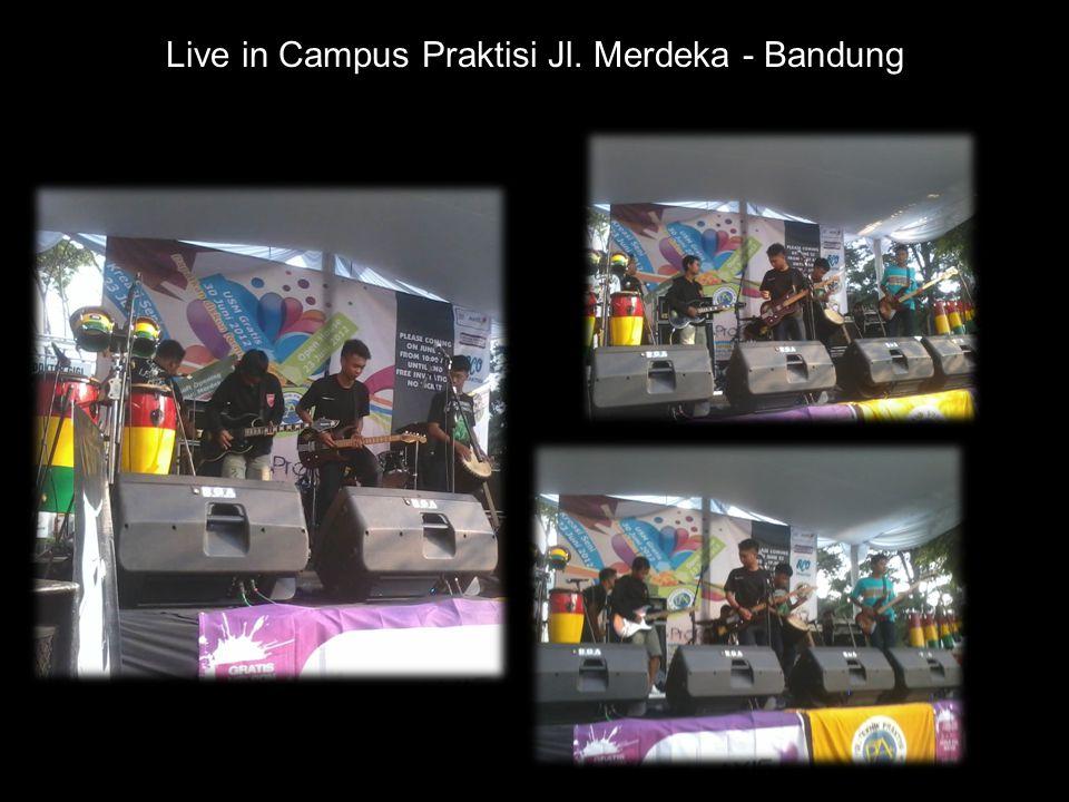 Live in Campus Praktisi Jl. Merdeka - Bandung