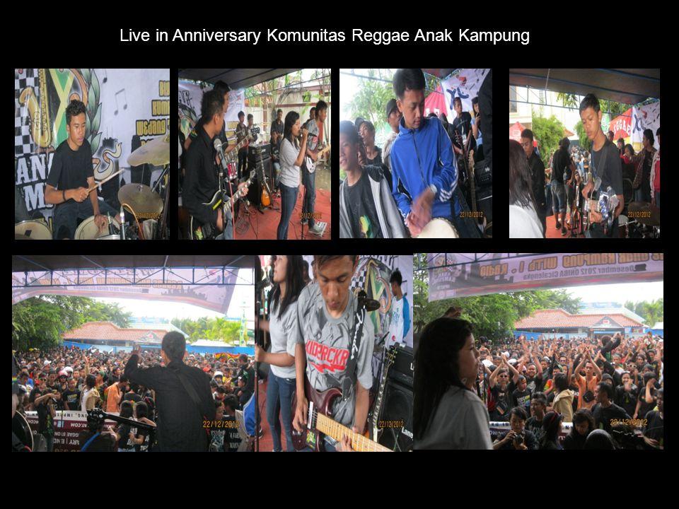 Live in Anniversary Komunitas Reggae Anak Kampung