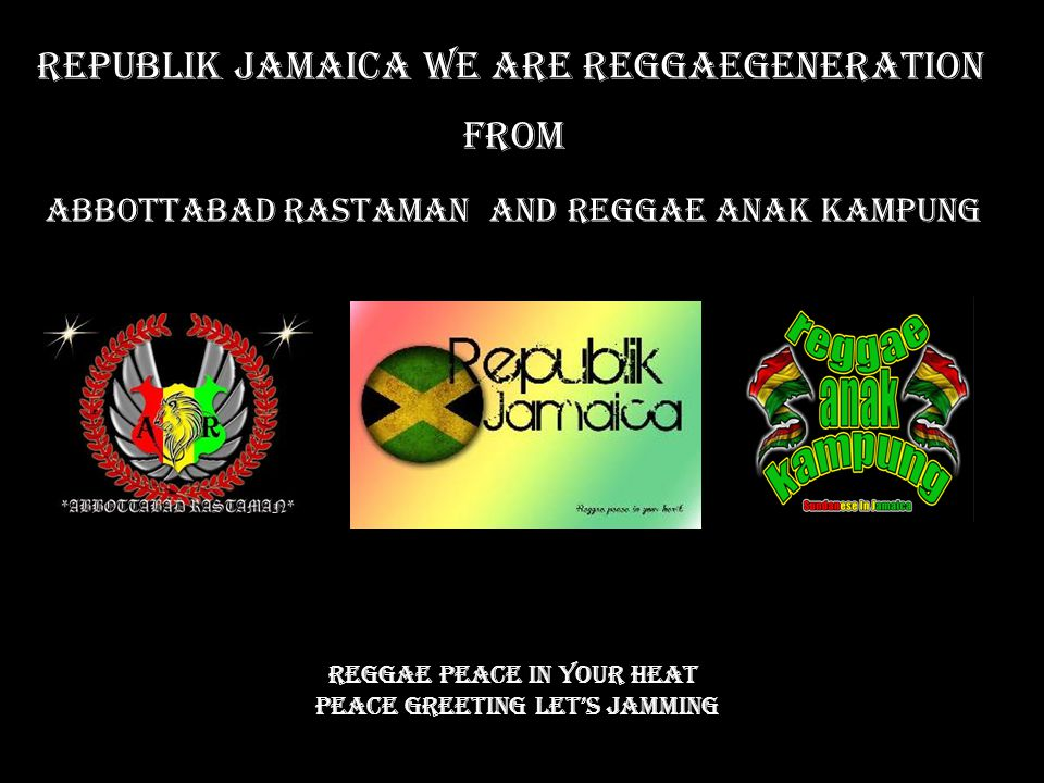 Republik Jamaica We Are Reggaegeneration